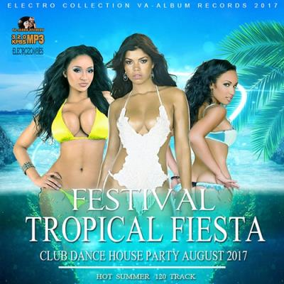 Festival Tropical Fiesta (2017)
