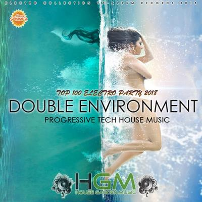 Double Environment: Progressive House Garden Music (2018)