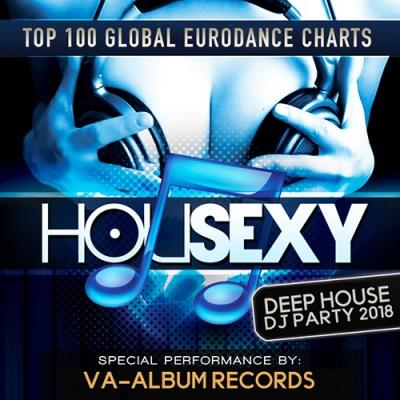 Housexy: Deep House DJ Party (2018)