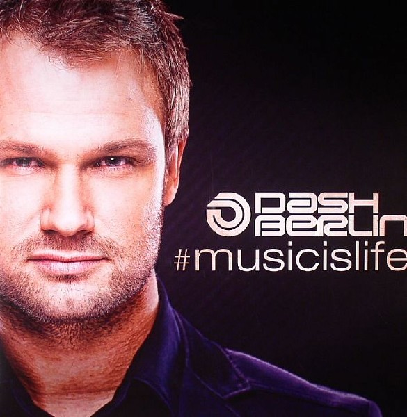 Dash Berlin - Music Is Life (Deluxe) (2013) MP3