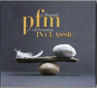 Premiata Forneria Marconi - Classic: Da Mozart A Celebration (2013) 2 CD