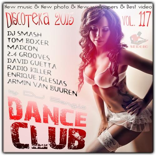 VA - Дискотека 2013 Dance Club Vol. 117 (2013) MP3