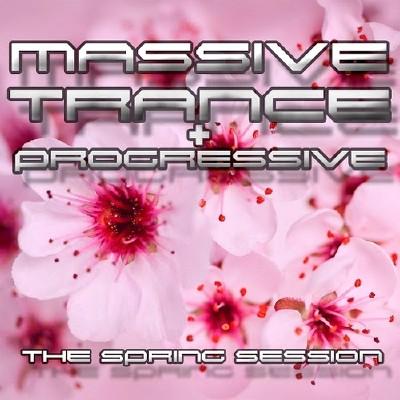 Massive Trance and Progressive. The Spring Sessions (2014)