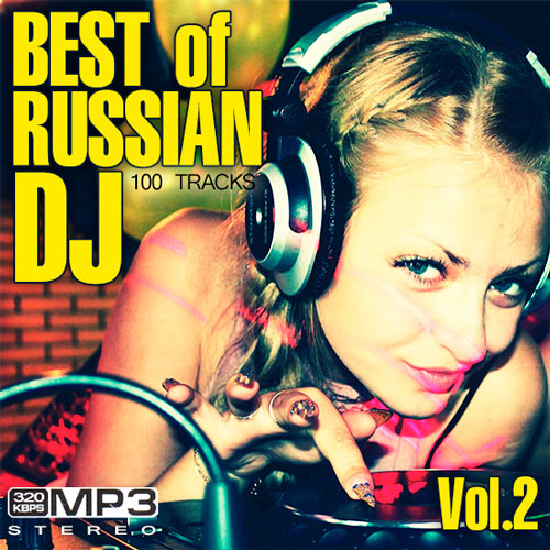 Best Of Russian DJ Vol.2 (2014)