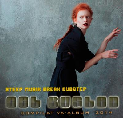 VA -Get Busted: Steep Break Dubstep (2014)