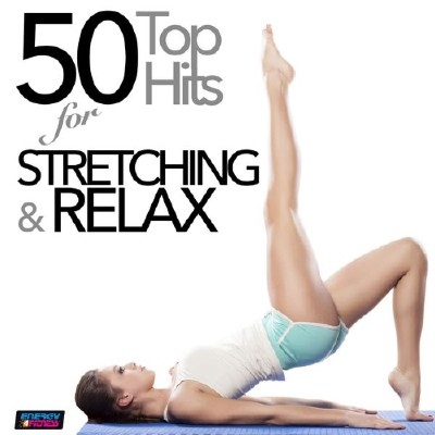 50 Top Hits for Stretching and Relax (2014)