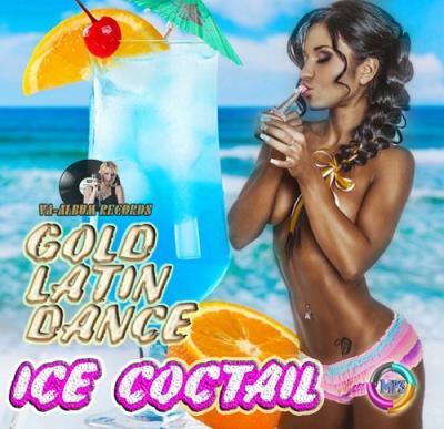 VA - Gold Latin Dance: Ice Coctail (2014)