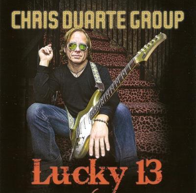 Chris Duarte Group – Lucky 13 (2014)