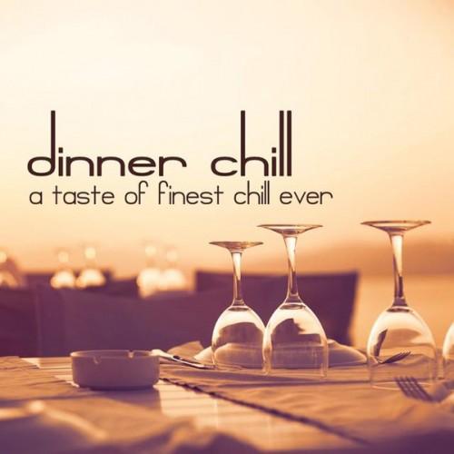 Dinner Chill (A Taste of Finest Chill Ever) (2014)