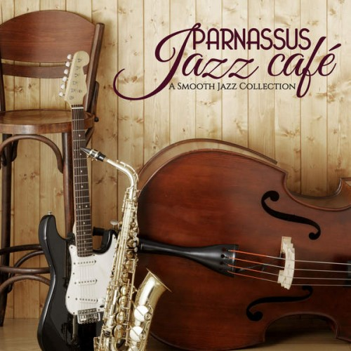 Parnassus Jazz Cafe (A Smooth Jazz Collection) (2014)