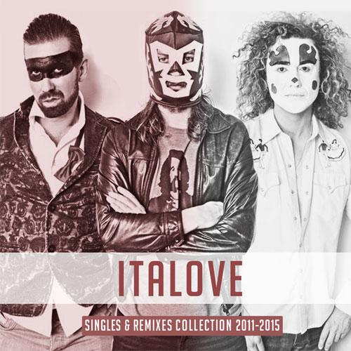Italove - Singles & Remixes Collection (2015)