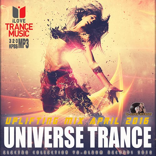 Universe Trance Uplifting Mix April (2016)