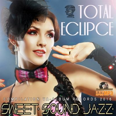 Total Eclipce: Sweet Sound Jazz (2016)