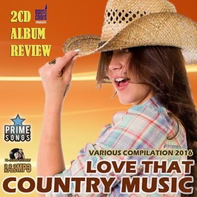 Love That Country Music (2016)