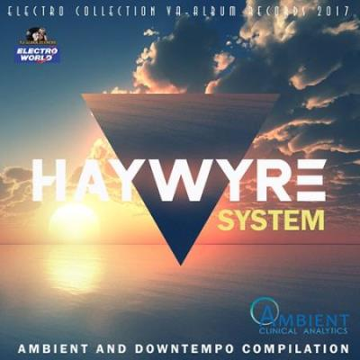 Haywyre System: Relax Ambient (2017)