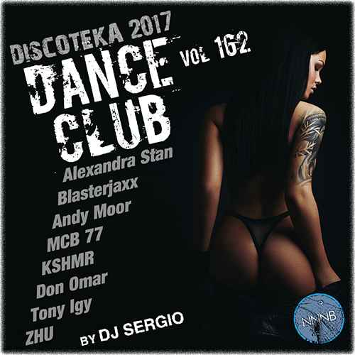 Дискотека (Diskoteka) 2017 Club Dance. №162 (2017)