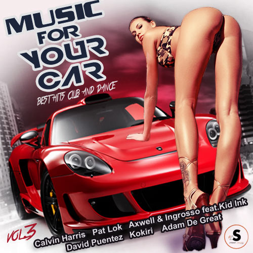 Music for Your Car. Club and Dance. Vol.№3 (2017)
